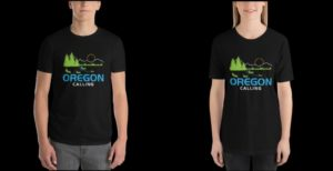 Oregon Calling T Shirt