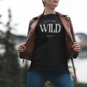 EXPLORE WILD OREGON - T SHIRT