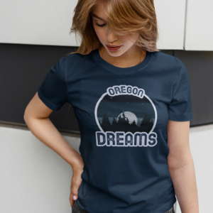 Oregon Dreams - T Shirt