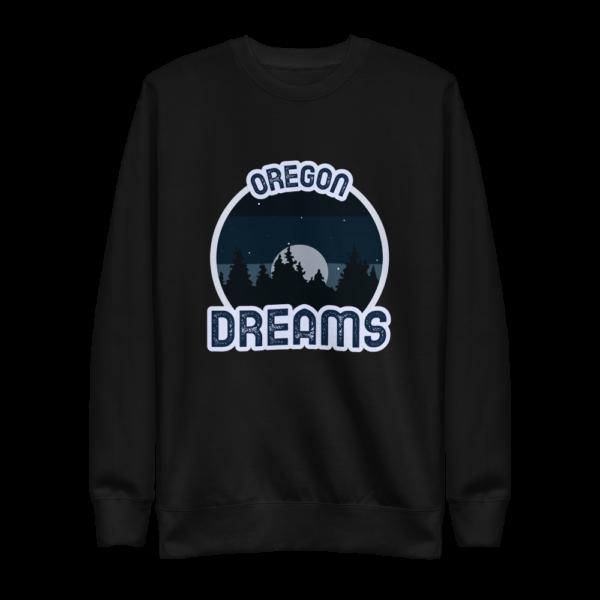 Oregon Dreams -Premium Crewneck