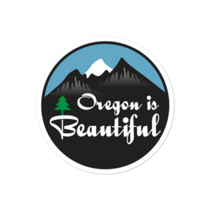 OREGON IS BEAUTIFUL - STICKER